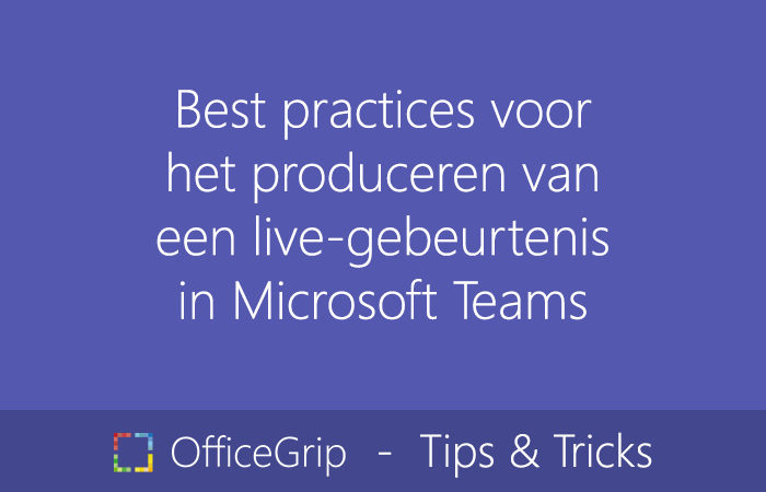 best-practices-produceren-live-gebeurtenis-microsoft-teams-1