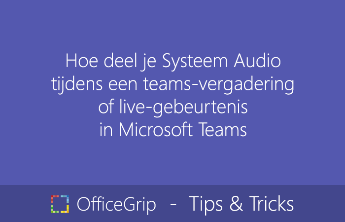systeem-audio-delen-teams-vergadering-live-gebeurtenis-microsoft-teams-1